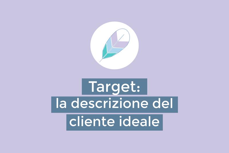 Target: la descrizione del cliente ideale